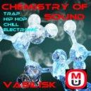 Vasilisk - Chemistry Of Sound