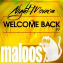 Night Movers - Welcome Back (Original Mix)