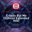 Tech N9ne ft. Bizzy, Krizz Kaliko - Erbody But Me (DjRicco Extended mix)