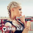 Bass Ace - I Want Your Body (Original Mix)