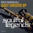 Rick Marshall - Saxy Groove