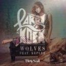 LarryKoek Ft. Kepler - Wolves (Original Mix)