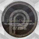Paul Rudder & Stefan Lyczewski - Get Up! (Dr. Shemp RMX)