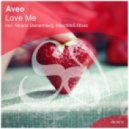 Aveo - Love Me