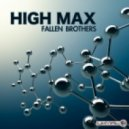 High Max - Fallen Brothers (Original Mix)