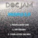 Doc Jam - People Keep On