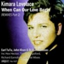 Kimara Lovelace - When Can Our Love Begin (Earl TuTu, John Khan & Dj Spen One Kiss Dubstrumental)
