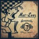 Mat-Eeez - Honeysuckle (4Peace Remix)