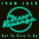 Ivan Jack - Got to Give It Up (Babert Remix)