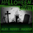 Syntheticsax & DJ DimixeR vs. Kolya Funk & Eddie G - Halloween Party (Alex Rowdy Mash Up)