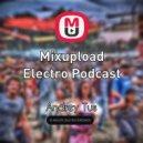 AndreyTus -  Mixupload Electro Podcast # 19