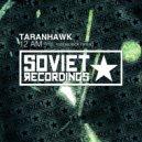Taranhawk - 12 AM (Original Mix)