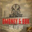 BBK, Dmoney - The Future (Original Mix)
