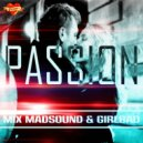 Madsound & GIRLBAD  - PASSION  (Mix 2016 Vol.17)