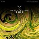 Havoc & Lawn - Guiro (Original Mix)