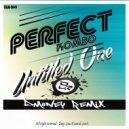 Perfect Kombo & Dmoney - Untitled One (Dmoney Remix)