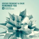 Jericho Frequency & Chloe - Remember You (Radio Edit)