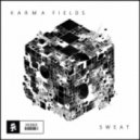 Karma Fields - Sweat  (Soulji Remix)