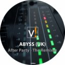 Abyss (UK) - After Party (feat. Franzy) (Adam Cooper Remix)