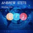 Andrew Stets - Resurrection (Original Mix)