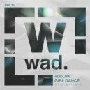 AcidLow - Girl Dance