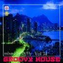 Dj Fly - Groovy House (Vol 74)