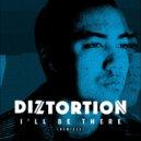 Diztortion feat. Melissa Steel - I'll Be There (Kideko Remix)