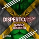 Disperto Certain - Ragga Shudder (Original Mix)