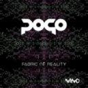 Pogo - Fabric Of Reality (Original Mix)