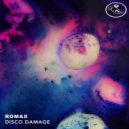 Romax - Disco Damage  (Original Mix)