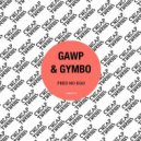 GAWP, Gymbo - Grit Your Teeth (Original mix)
