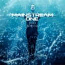 MainstreaM One - Сойти от тебя с ума (Original mix)