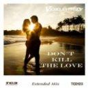 Veselin Tasev - Don't Kill the Love