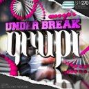 Under Break - Grupi (Original Mix)