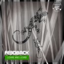 Feedback - Lizard and Lizard (Original Mix)