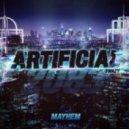 Mayhem - Artificial (feat. Swazy)