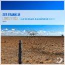 Ser Franklin - Lonely Soul
