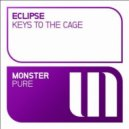 Eclipse - Keys To The Cage (Original Mix)