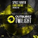 Space Raven - Konstantine (Original Mix)