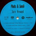 Phats & Small - Turn Around (Olav Basoski Remix)