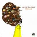 Jack Of All Funk - Kick That Bucket (Original Mix)