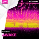 Radion6 - Awake (Extended Mix)