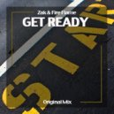 Zak & Fire Flame - Get Ready (Original mix)