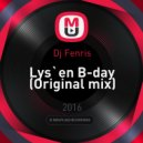 Dj Fenris - Lys`en B-day (Original mix)