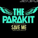 The Parakit & Tom Reason & Mikis - Save Me (Jenia Smile Edit)