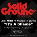 Alex Millett feat. Cinnamon Brown  - It's A Shame  (Tropical Instrumental)