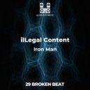 ilLegal Content - Iron Man (Original Mix)