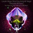 Louie Vega Starring Anane Vega - Heaven Knows  (Josh Milan Honeycomb - Bkgs Only Mix)