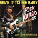 Rick James - Give It To Me Baby (Sunwalker edit)