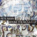 Pete Rann - Faction (Original mix)